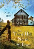 The Third Hill North of Town- Bart Yates